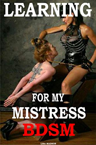 Learning for my Mistress: Lesbian BDSM, FF, bd, sm, submission