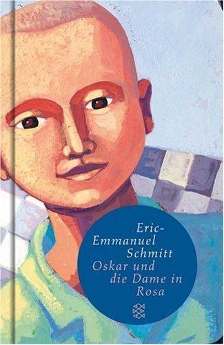 Oskar und die Dame in Rosa: Erzählung (Fischer Taschenbibliothek) von Schmitt. Eric-Emmanuel (2006) Taschenbuch