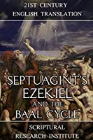 Septuagint's Ezekiel and the Ba'al Cycle