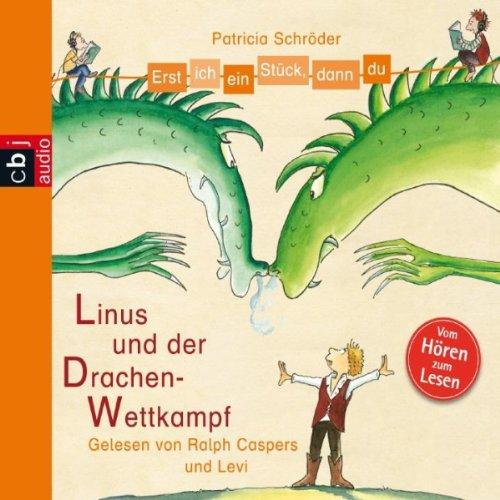 Linus und der Drachen-Wettkampf (Erst ich ein Stück, dann du) Titelbild