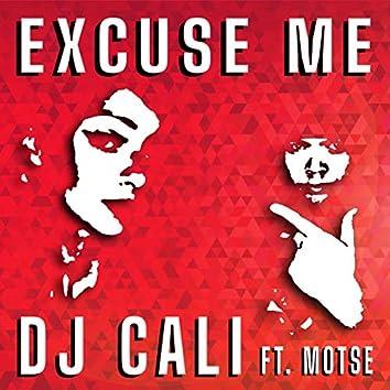 Excuse Me (feat. Motse)