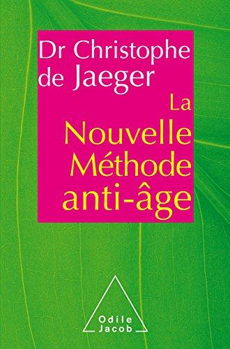 Nouvelle Méthode anti-âge (La) (Sciences Humaines)