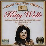 Songtexte von Kitty Wells - Dust on the Bible