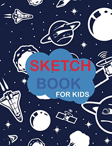Sketch book for kids: Blank Paper for Drawing - 120 Pages ( 8.5'x11' )Blank Paper for Drawing, Doodling or Sketching (Sketchbooks For Kids) sketch book notebook for drawing, writing