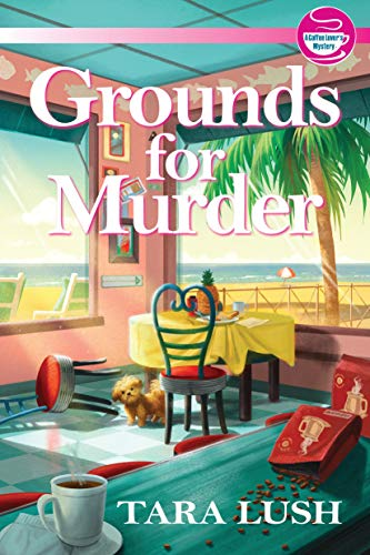 Grounds for Murder (A Coffee Lover's Mystery)