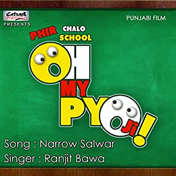 "Narrow Salwar (From ""Oh My Piyo Ji"") - Single"