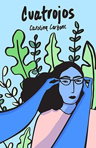 Cuatrojos: Poesía libre para ver mejor