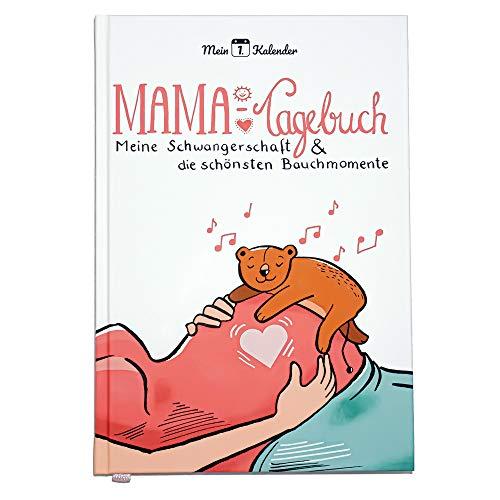 Mein 1. Kalender, Meine Schwangerschaft und die schönsten Bauchmomente, Mama Tagebuch zum Eintragen, Erinnerungsalbum