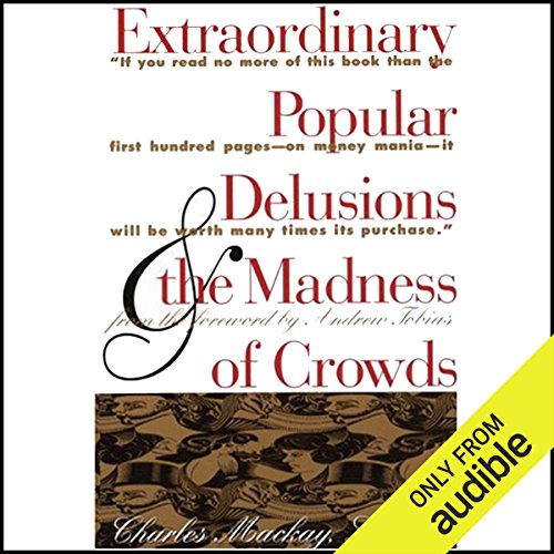 Extraordinary Popular Delusions and the Madness of Crowds and Confusion Titelbild