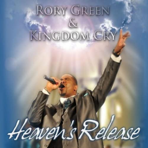 Rory Green & Kingdom Cry