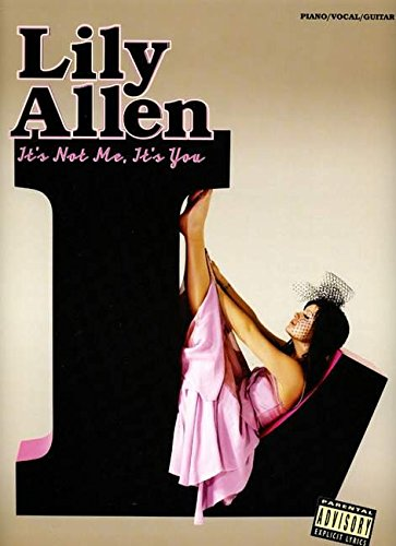 Lily Allen: It's Not Me, It's You: Piano / Vocal / Guitar