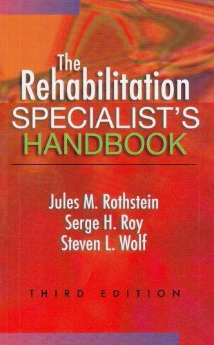 The Rehabilitation Specialist's Handbook (Rehabilitation...