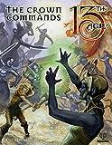 Pelgrane Press The Crown Commands: Battle Scenes for Four Icons