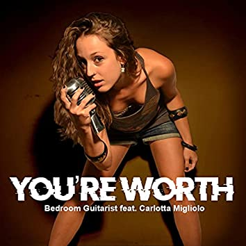 You're Worth