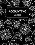 Accounting Ledger: Simple Income and Expenses Record Book for Bookkeeping and Cash Book Accounts for Small...