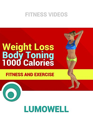 Weight Loss Body Toning 1000 Calories - Fitness and Exercise