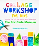 Best Collagens - Collage Workshop for Kids: Rip, snip, cut, Review