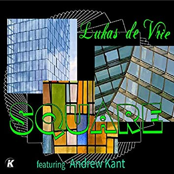 Square (feat. Andrew Kant)
