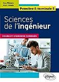Sciences De L'ingénieur, Première Et Terminale S - Cours Et Exercices Corrigés