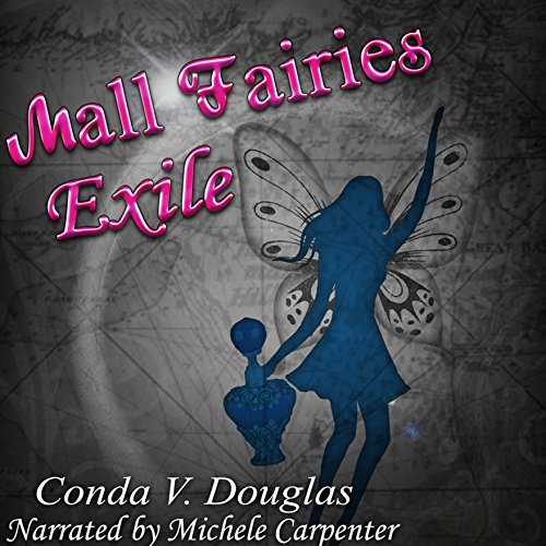 The Mall Fairies: Exile audiobook cover art