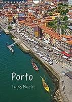 Porto Tag und Nacht (Wandkalender 2022 DIN A4 hoch): Ansichten einer Stadt, die nicht schlaeft (Monatskalender, 14 Seiten )