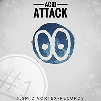 Acid Attack #1