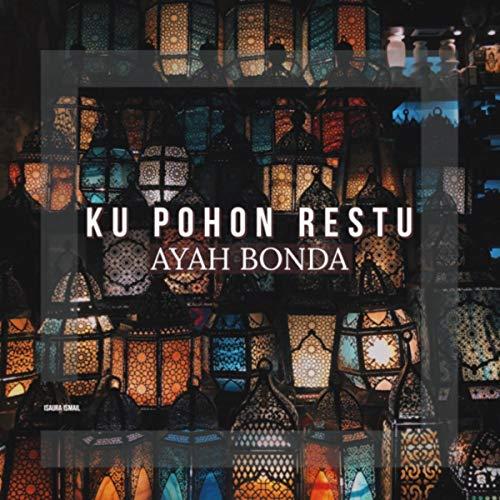 Ku Pohon Restu Ayah Bonda (Akustik) (Acoustic version)