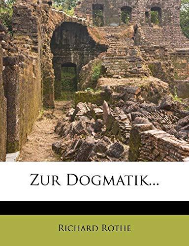 Rothe, R: Zur Dogmatik