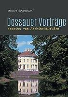 Dessauer Vortraege: abseits vom Architekturlaerm
