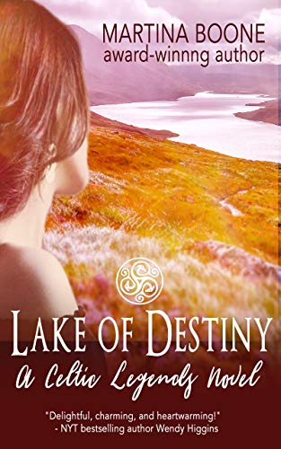 Lake of Destiny: A Scottish Legends Novel (Celtic Legends Collection)