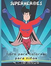 superheroes libro para colorear para niños 4 - 10 años: volume1 , para niños, niñas, 4-8 ,adultos,actividad