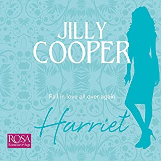 Harriet                   By:                                                                                                                                 Jilly Cooper                               Narrated by:                                                                                                                                 Louise Barrett                      Length: 6 hrs and 31 mins     2 ratings     Overall 5.0