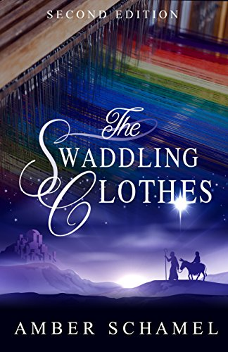 Book: The Swaddling Clothes by Amber Schamel