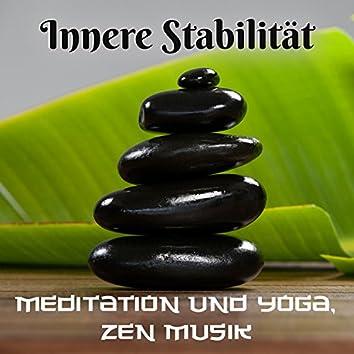 Innere Stabilität: Meditation und Yoga, Zen Musik