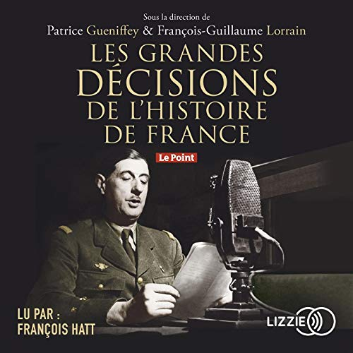 Les grandes décisions de l'histoire de France cover art