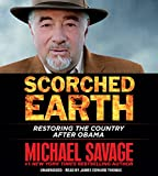 Scorched Earth: Restoring the Country After Obama...