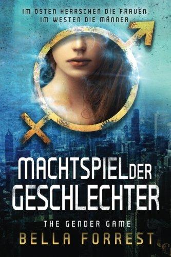 Download The Gender Game: Machtspiel der Geschlechter 1544252498