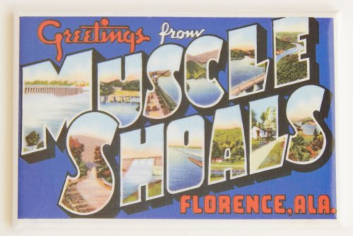 Greetings From Muscle Shoals Alabama Fridge Magnet (2 x 3 inches)