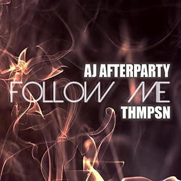Follow Me (feat. Thmpsn)