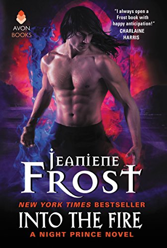 Into the Fire: A Night Prince Novel Kindle Edition