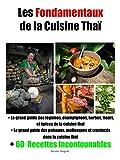 Les Fondamentaux de la Cuisine thaï: livre lauréat du 'GOURMAND WORLD COOKBOOK...