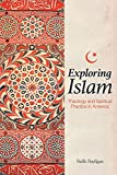 Exploring Islam: Theology and Spiritual Practice in America