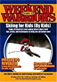 Skiing for Kids By Kids
