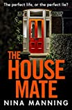 The House Mate: A brand new psychological thriller for 2020 from an international bestselling author