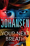 Your Next Breath (Thorndike Press Large Print Basic) - Iris Johansen