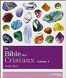 La bible des cristaux - Tome 1 (01)