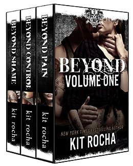 Beyond Series Bundle (Books 1-3) by [Kit Rocha]