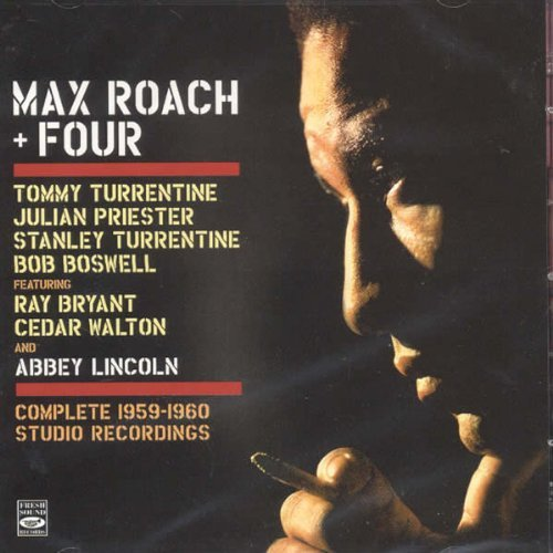 Max Roach + Four. Complete 1959-1960 Studio Recordings by Max Roach (2012-01-24)