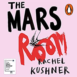 The Mars Room                   By:                                                                                                                                 Rachel Kushner                               Narrated by:                                                                                                                                 Rachel Kushner                      Length: 9 hrs and 41 mins     157 ratings     Overall 4.1