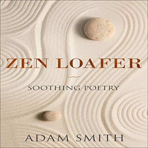 Zen Loafer Soothing Poetry cover art